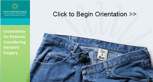 Click this image to being the Center for Bariatric Surgery orientation.