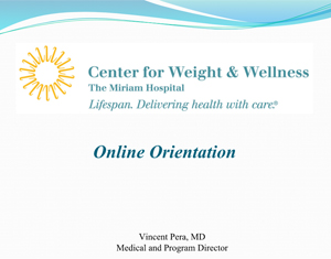 Attend this online orientation for the Center of Weight and Wellness Weight Loss Program